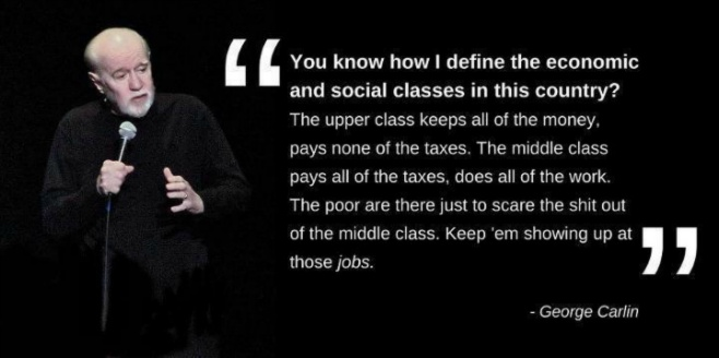 Social Classes George Carlin Quote