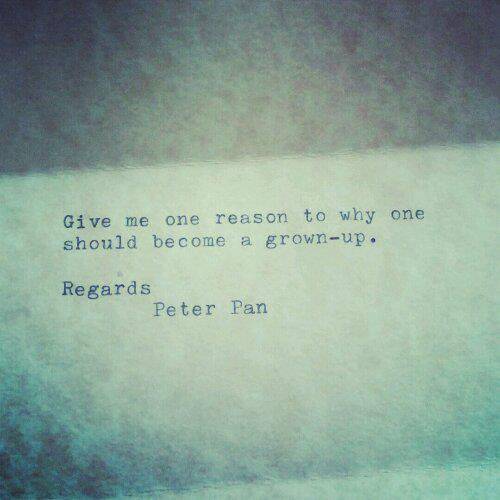 Peter Pan Quotes: Quotes About Growing Up Peter Pan. QuotesGram