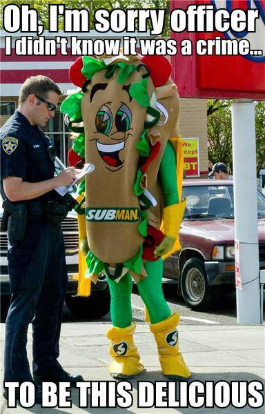 Oh, I'm sorry officer I didn't know it was a crime ... To be this delicious