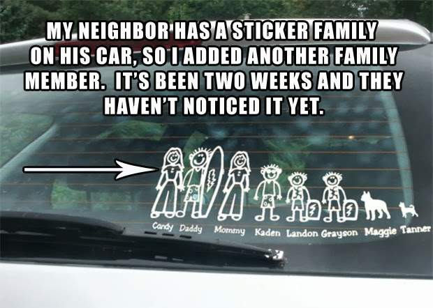 My neighbour has a sticker family on his car, so I added another family member
