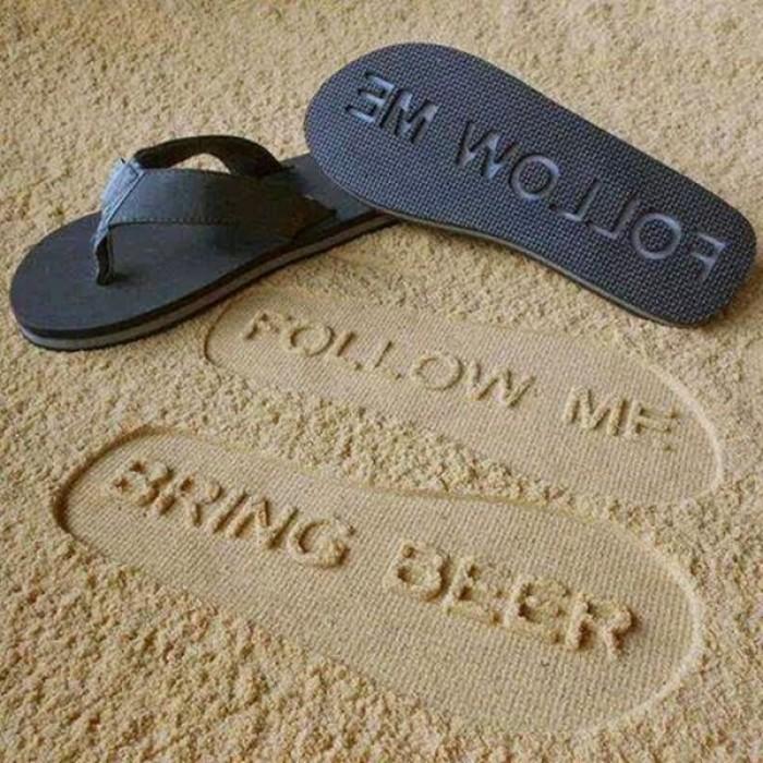 Cool Flip Flops Leave Footprint Follow me Bring beer