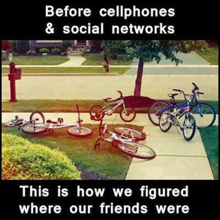Before cell phones and social networks....