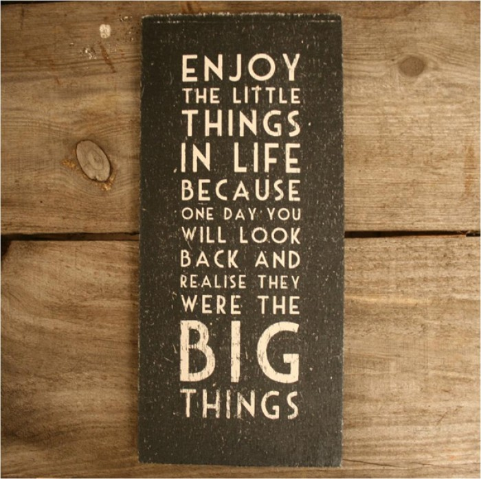 Robert Brault  enjoy the little things in life Quote
