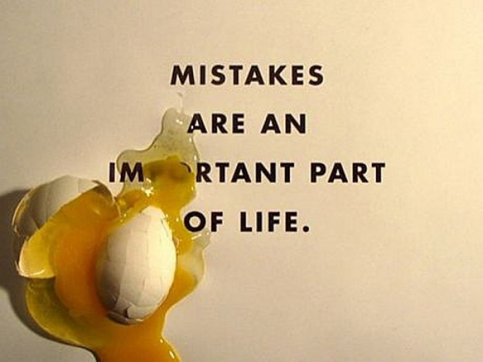 Mistakes are an important part of life.
