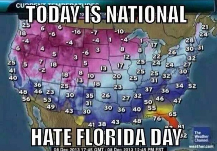 Today is National Hate Florida Day.