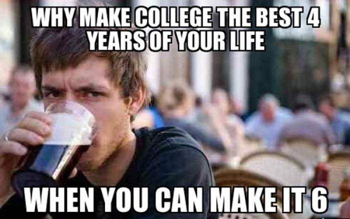 Why make college the 4 best years of your life?