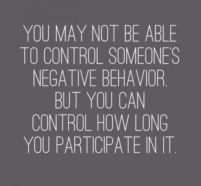 You may not be able to control someone's negative behavior, but...