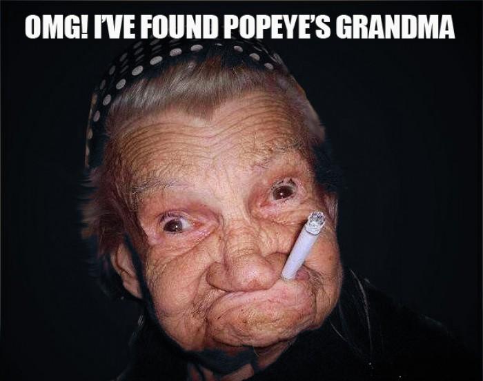 Omg! I've found Popeye's grandma!