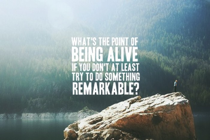 What's the point of being alive if...