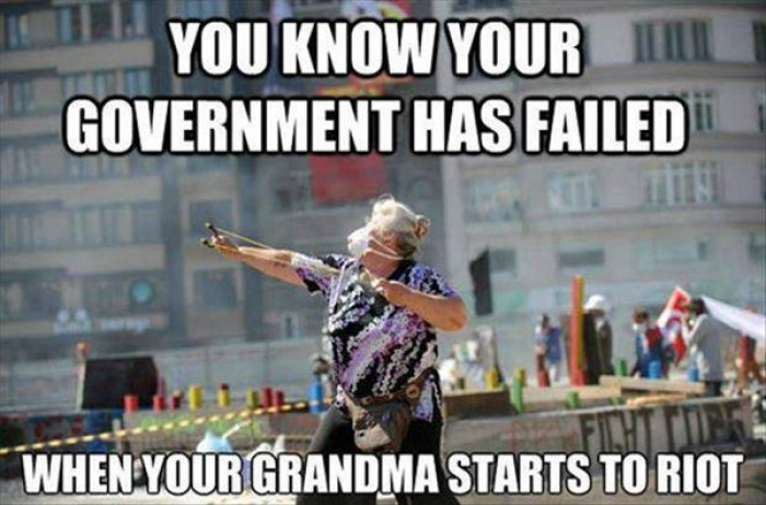 You know your government has failed when....