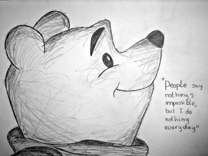 Winnie Pooh - People say nothing's impossible...