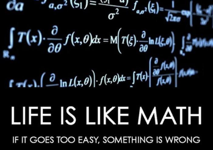 Life Is Like Math