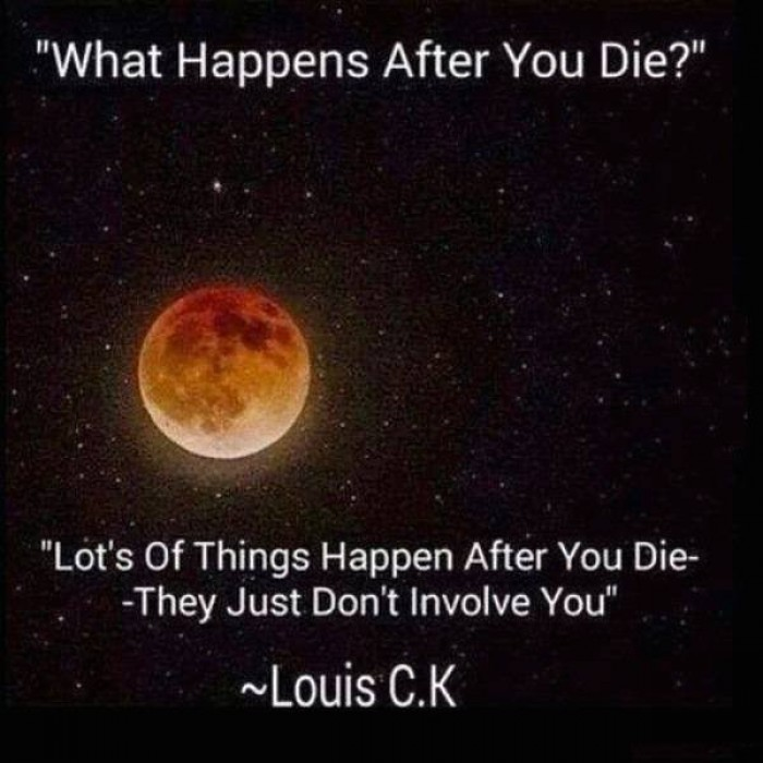 Louis C.K - What Happens After You Die