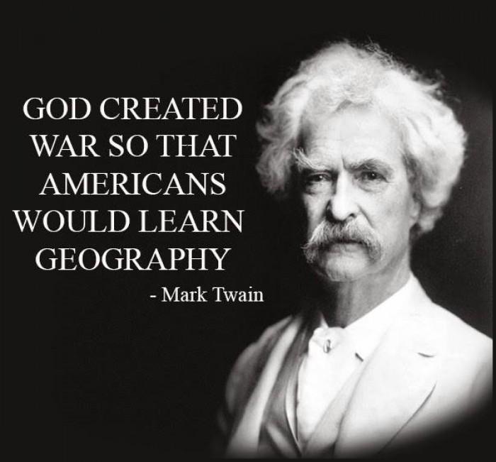 Mark Twain - Why did God create War?